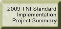 2009 TNI Standard Implementation Project Summary