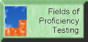 Fields of Proficiency Testing